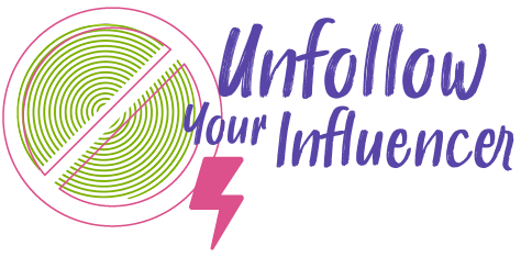 Unfollow Your Influencer